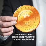 Złoto Kontra Cyfrowe Waluty