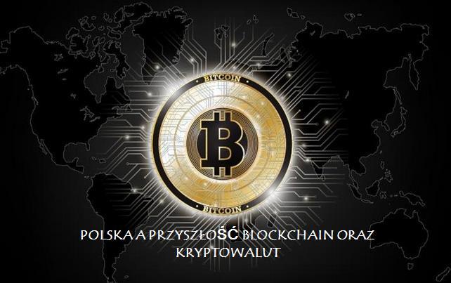 Czy jako kraj jesteśmy w czołówce technologii blockchain oraz kryptowalut ?