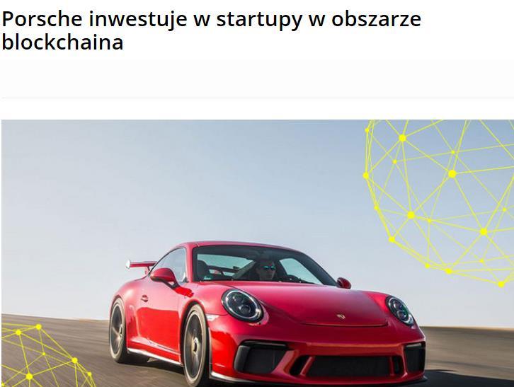 Porsche inwestuje w startupy w obszarze blockchaina, czy krypto Facebooka stanie się najpopularniejszą walutą świata?, wypłać bitcoiny w jednym z 7500 bankomatów w całym kraju