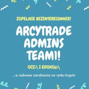 Świetna informacja od ludzi związanych z inwestycjami i tradingiem na krypto - ArcyTrade Admins Team