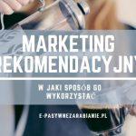 Marketing, odroczona gratyfikacja, prowizje, promocja, pasywny biznes