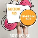 Reklama na LinkedInie bardziej konkurencyjna od Facebooka?