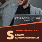 Blockchain a Marketing, Uważaj na scam w komunikatorach, Zestawy z hamburgerami w płatnościach BTC, Współzalożyciel i wiceprezes Blockchain.com o obecnej sytuacji na rynku crypto