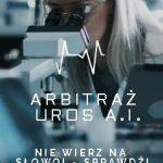 Arbitraż pokazowy, UROS A.I.