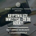 Altcoiny na zielono - do boju!, Bitcoin zawiódł?, Lek na dzisiejszy kryzys finansowy!, Jak walczy system z Koronawirusem!