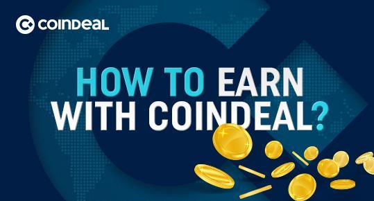W jaki sposób możesz zarabiać na giełdzie CoinDeal