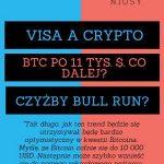 Wspólne cele: Visa a kryptowaluty, Bitcoin przekroczył 11 tys $ - co dalej?, Topowe dwie kryptowaluty w końcu ruszyły