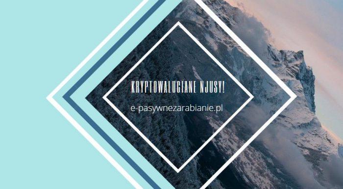 Wartość Bitcoina- Ta prawdziwa!, Ethereum 2.0 - co nas czeka?, Przenieśli 225 mln w BTC - ile za to zapłacili?, Kary w Rosji za posiadanie BTC