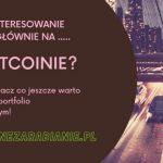 Jakie Kryptowaluty Warto Kupić, Obok Bitcoina?