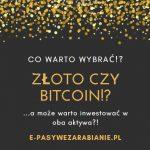 """Poradnik Bitcoin - """"Cyfrowe złoto"""""""