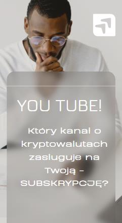 Popularne kanały które powinieneś dodać do listy Twoich subskrypcji na YouTube! Który z anglojęzycznych influencerów CRYPTO - Na to zasługuje?!